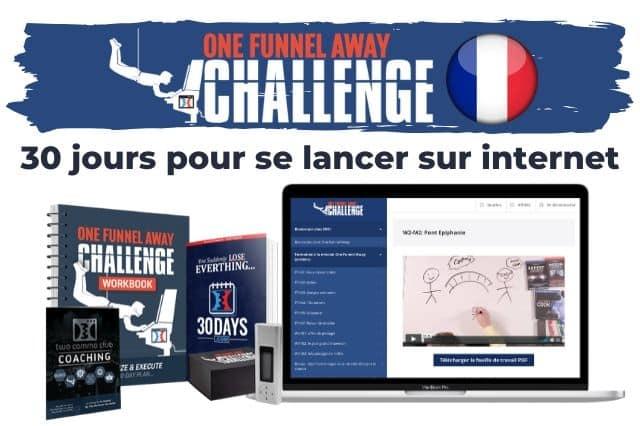 One Funnel Away Challenge en Français 30 jours pour se lancer sur internet