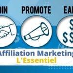 L'Affiliation Marketing - L'Essentiel