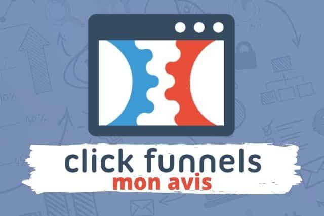 ClickFunnels - Avis, Prix, Avantages
