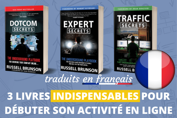 DotCom Expert Traffic Trilogy Secrets de Russell Brunson en Français copie privée