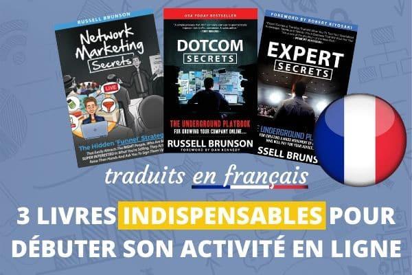 DotCom Secrets & Expert Secrets en FRANCAIS de Russell Brunson