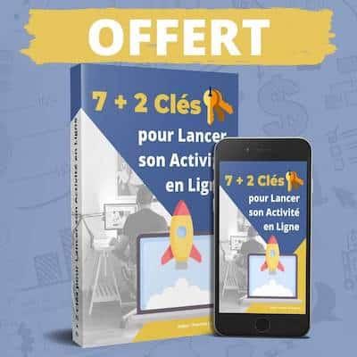 ebook OFFERT - Les 7+2 clés pour Lancer son Activité en Ligne