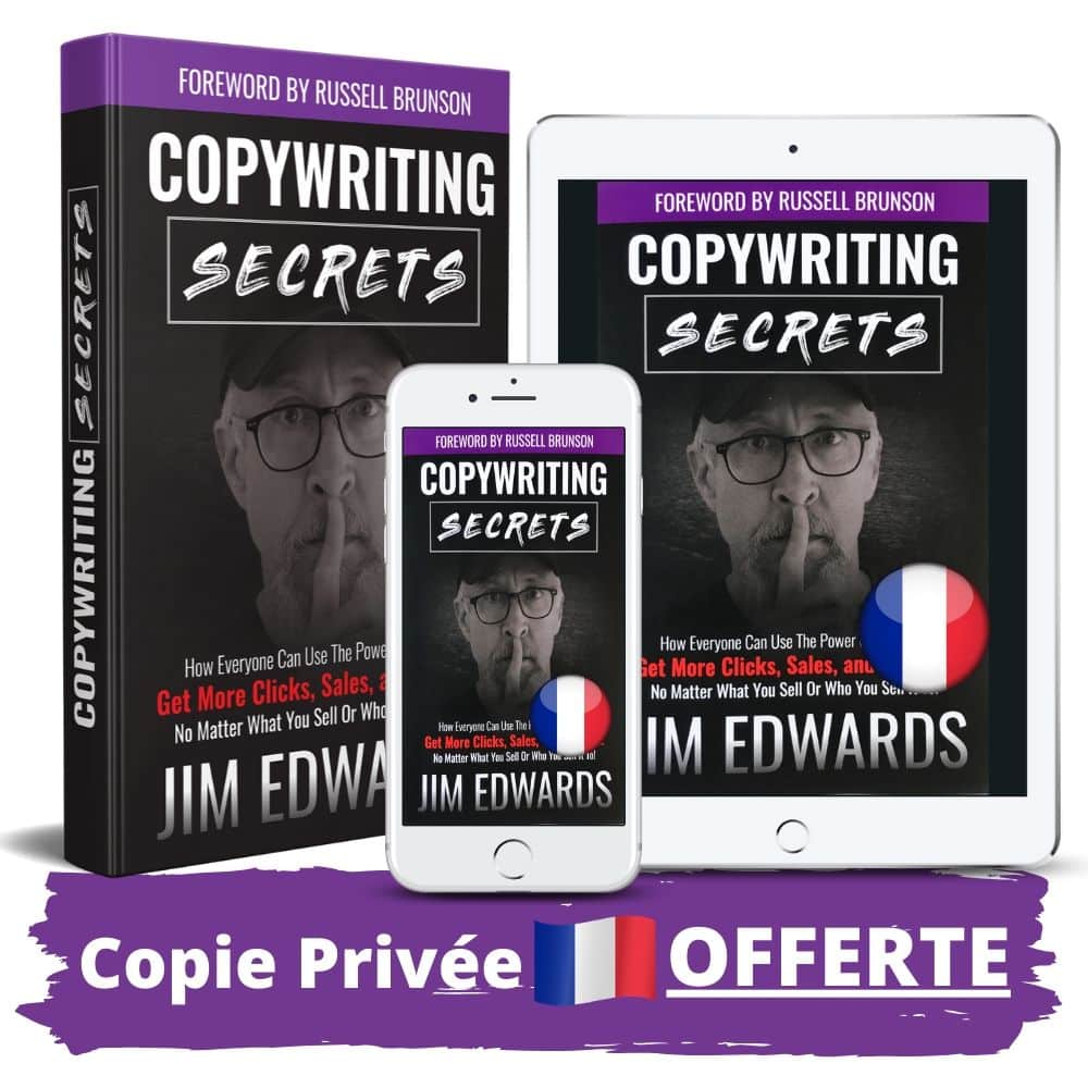 Copywriting Secrets de Jim Edwards en Français copie privée